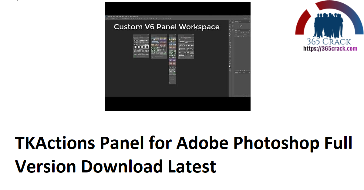 TKActions Panel for Adobe Photoshop Full Version Download Latest