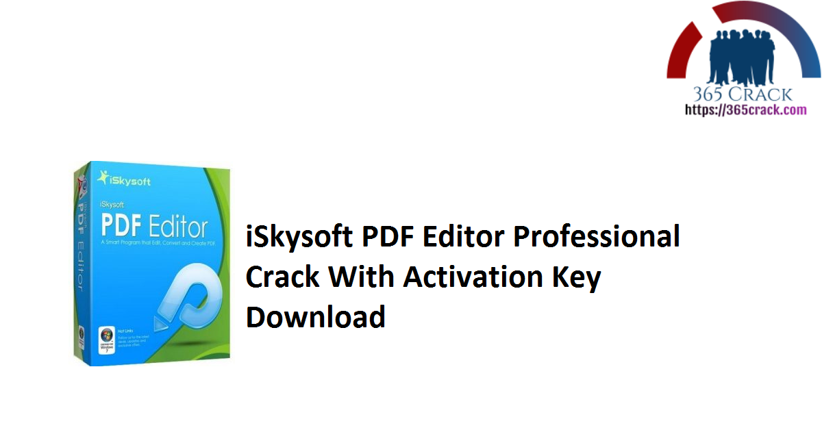 iSkysoft PDF Editor Professional Crack With Activation Key Download