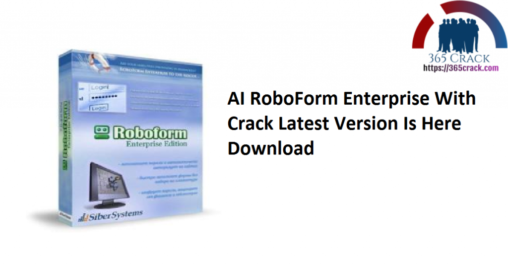 AI RoboForm Enterprise With Crack Latest Version Is Here Download