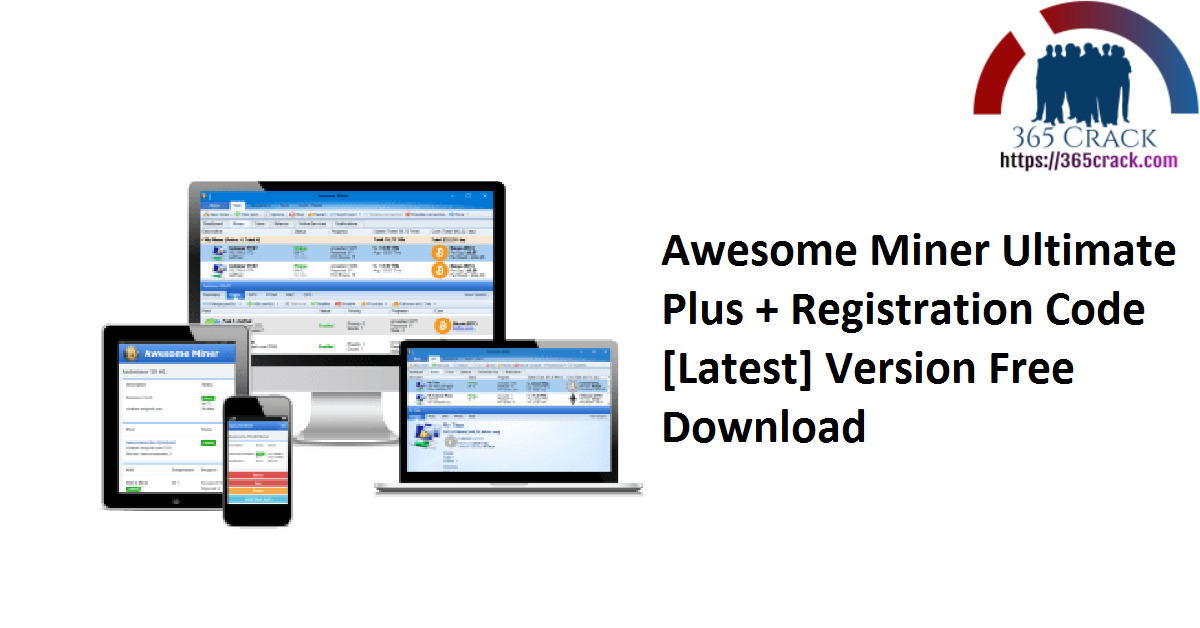 Awesome Miner Ultimate Plus + Registration Code [Latest] Version Free Download