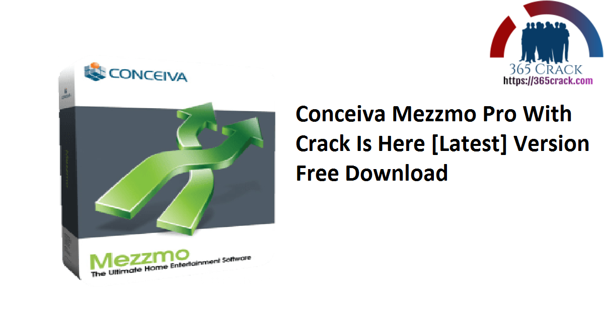 Conceiva Mezzmo Pro With Crack Is Here [Latest] Version Free Download