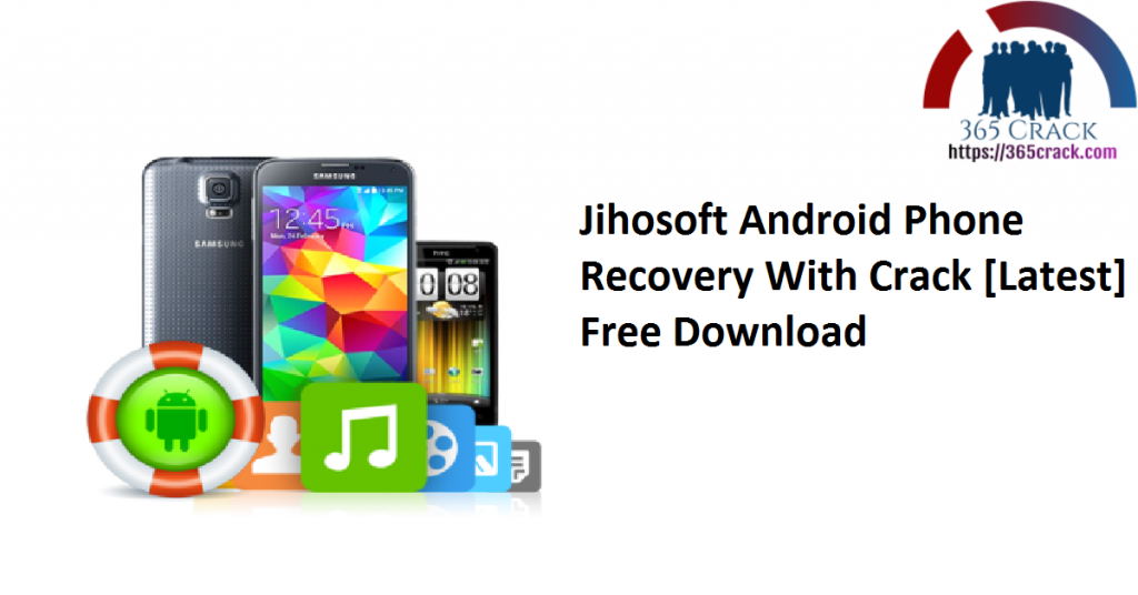 Jihosoft Android Phone Recovery With Crack [Latest] Free Download