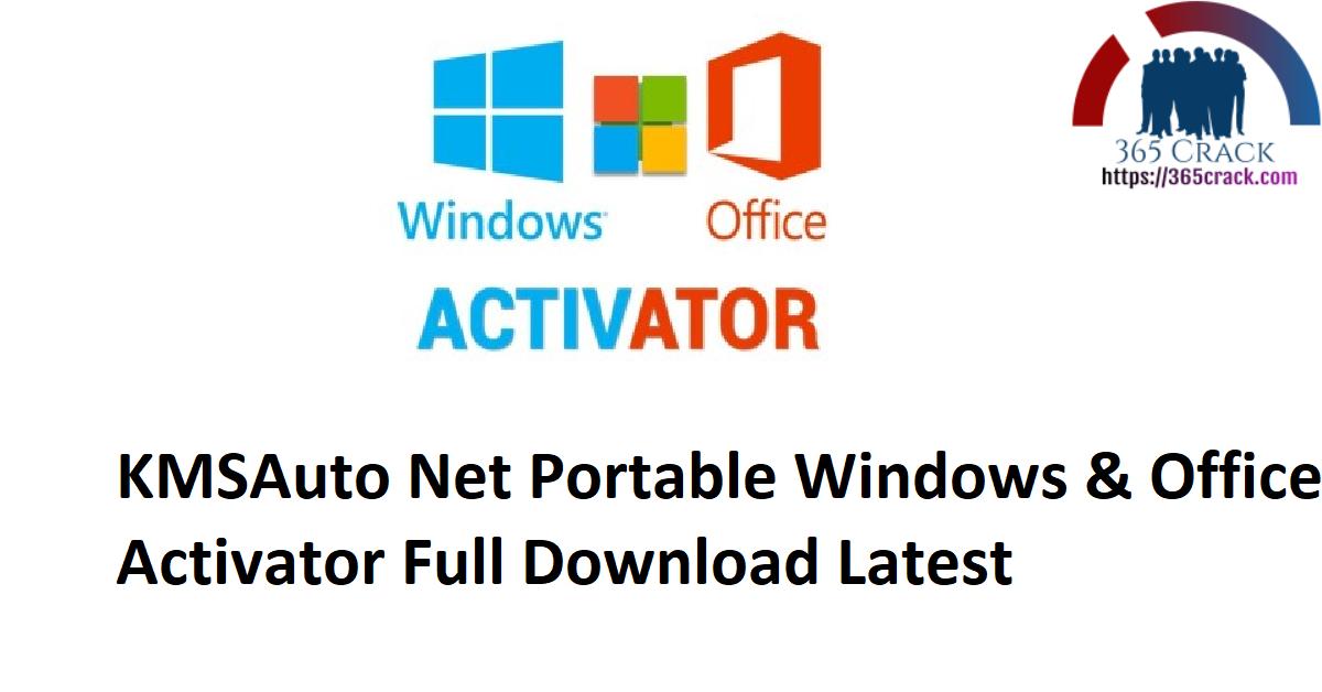 KMSAuto Net Portable Windows & Office Activator Full Download Latest