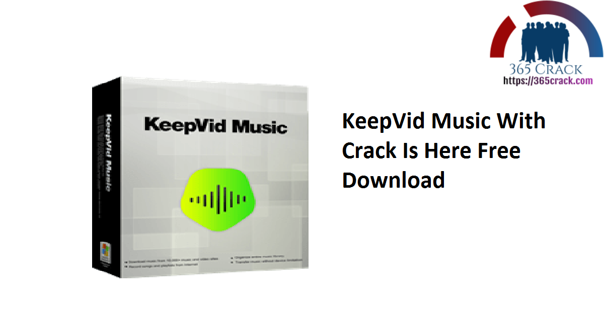 KeepVid Music 8.3.0.4 With Crack Is Here Free Download 2021