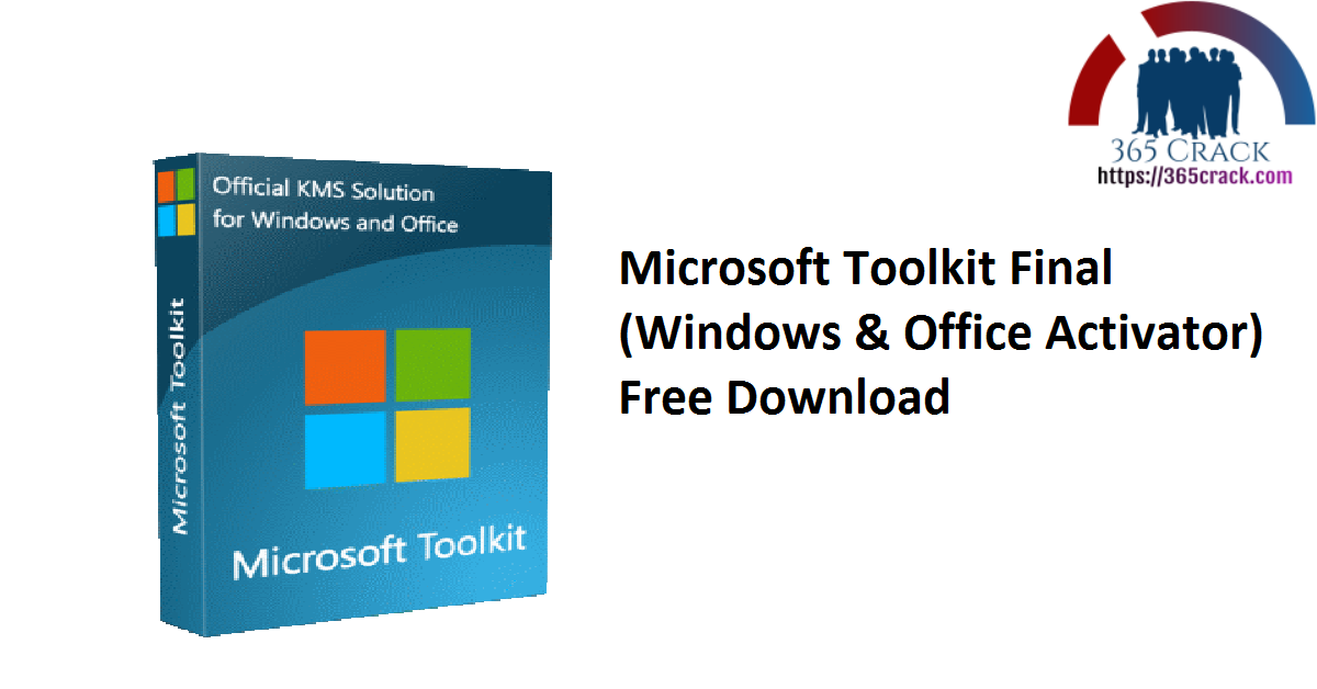 Microsoft Toolkit Final (Windows & Office Activator) Free Download