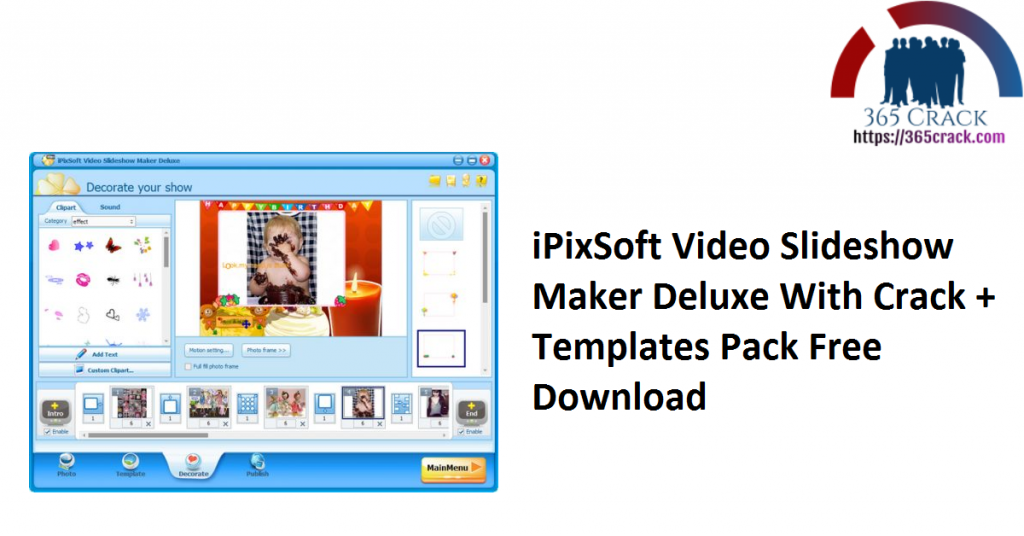 iPixSoft Video Slideshow Maker Deluxe With Crack + Templates Pack Free Download