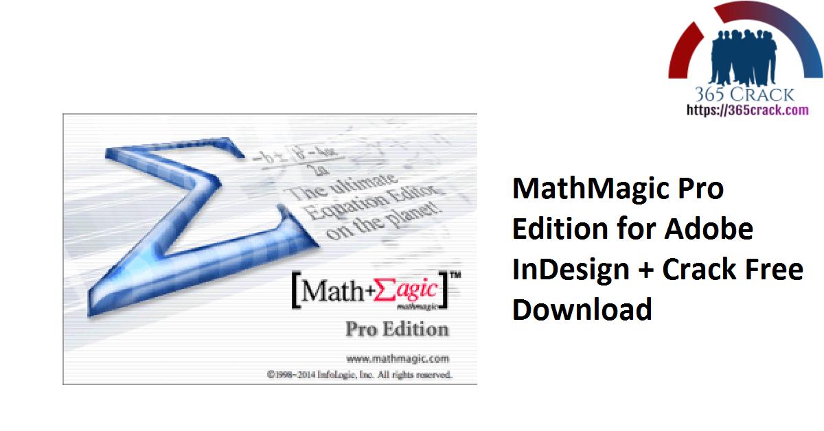 MathMagic Pro Edition for Adobe InDesign + Crack Free Download
