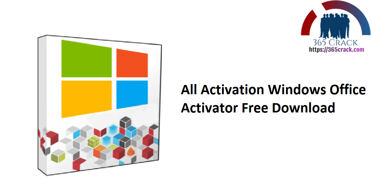 All Activation Windows Office Activator Free Download