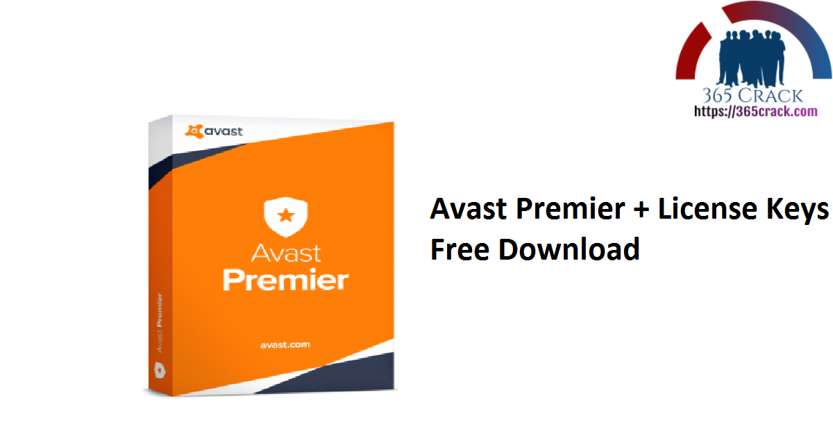 Avast Premier + License Keys Free Download