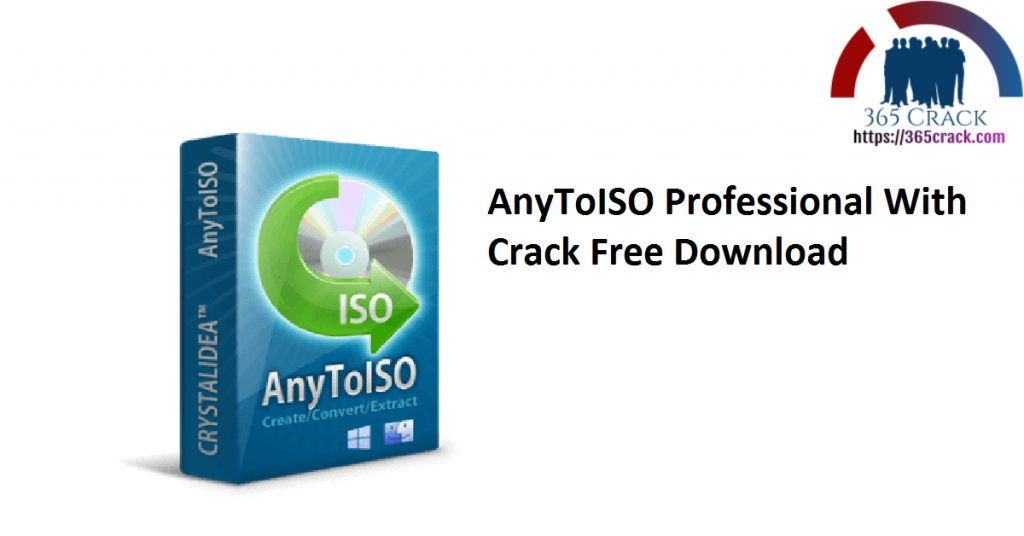 AnyToISO Professional With Crack Free Download