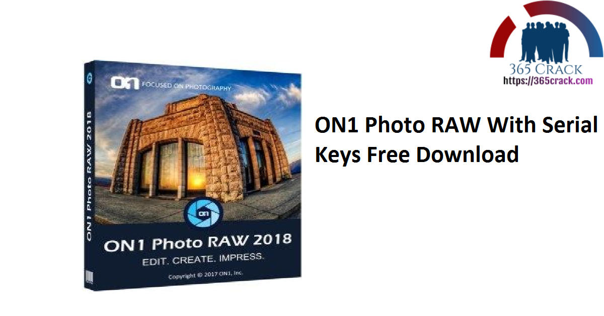 ON1 Photo RAW With Serial Keys Free Download
