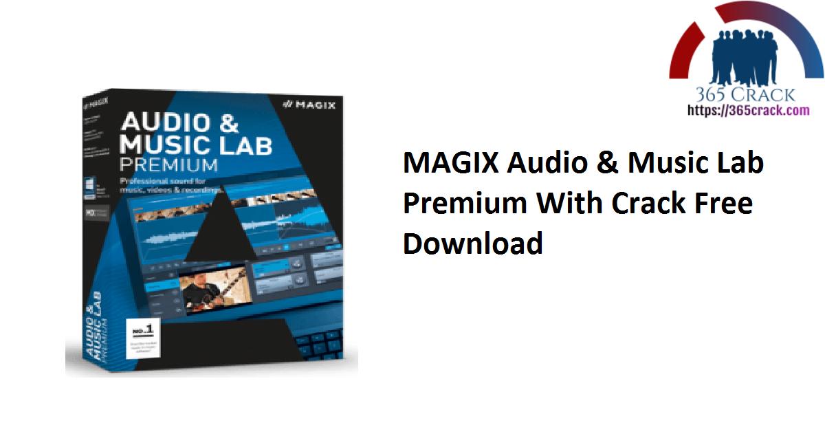 MAGIX Audio & Music Lab Premium With Crack Free Download