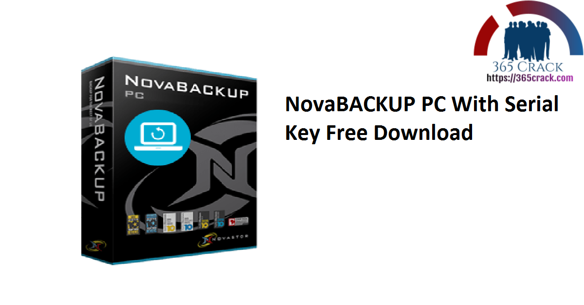NovaBACKUP PC With Serial Key Free Download