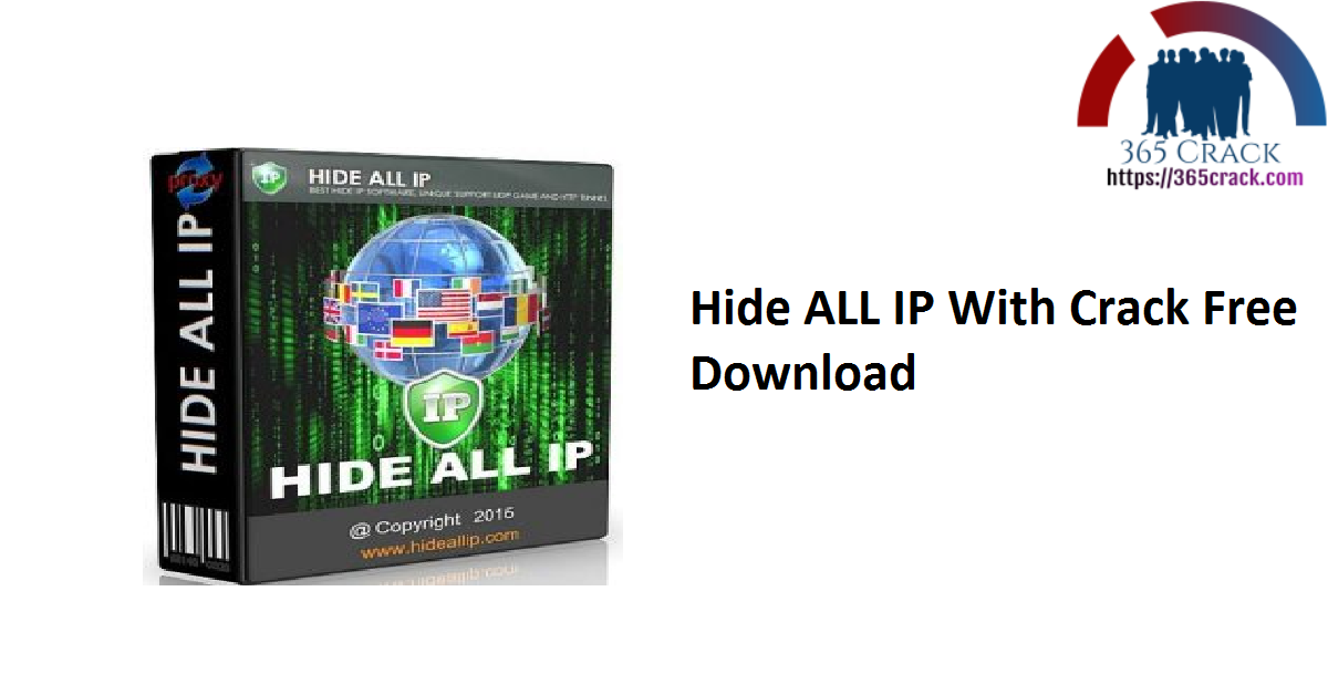 Hide ALL IP With Crack Free Download
