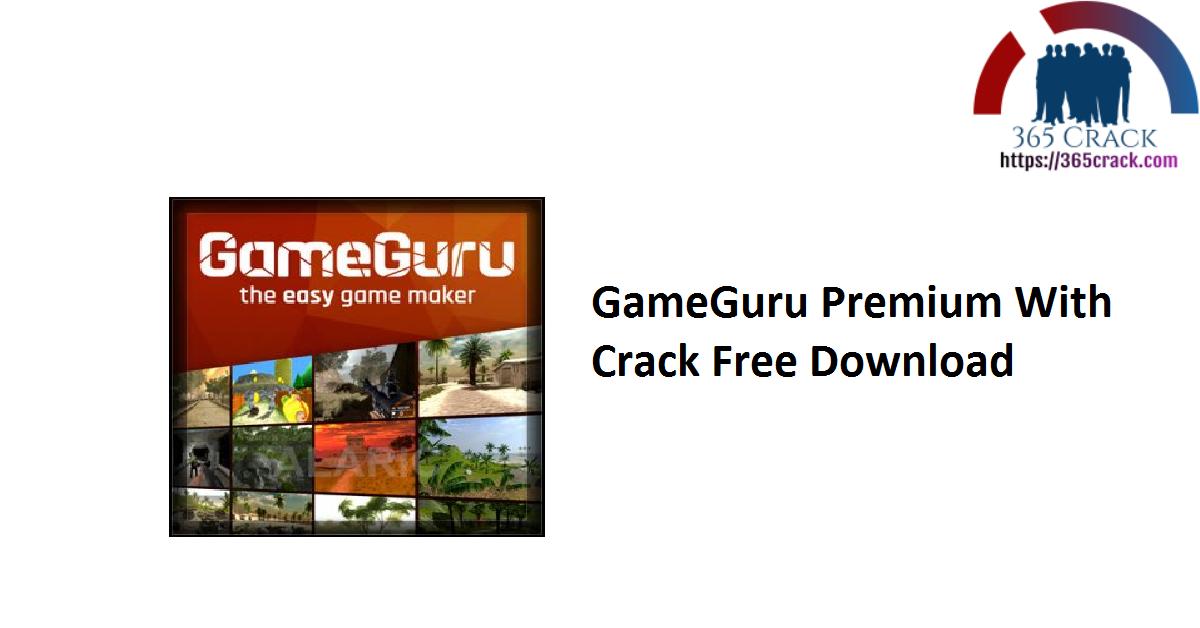 GameGuru Premium 2018 11.16 With Crack Download 2021