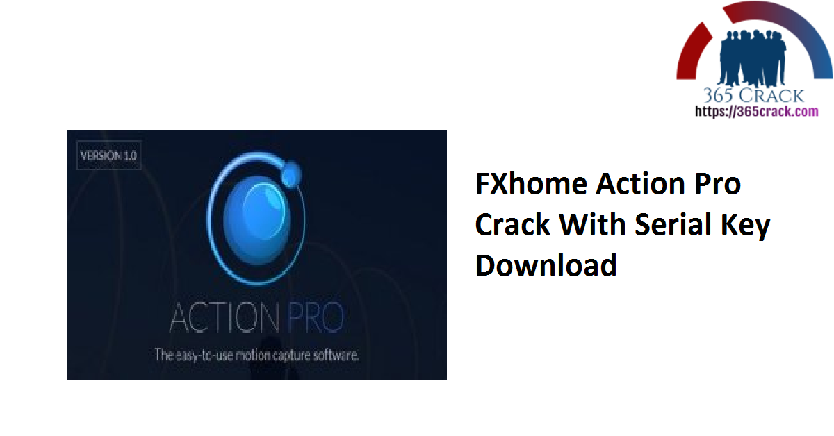 FXhome Action Pro Crack With Serial Key Download