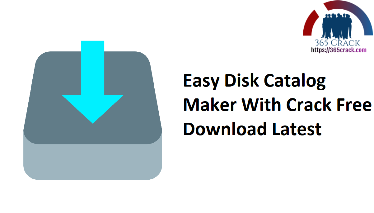 Easy Disk Catalog Maker With Crack Free Download Latest