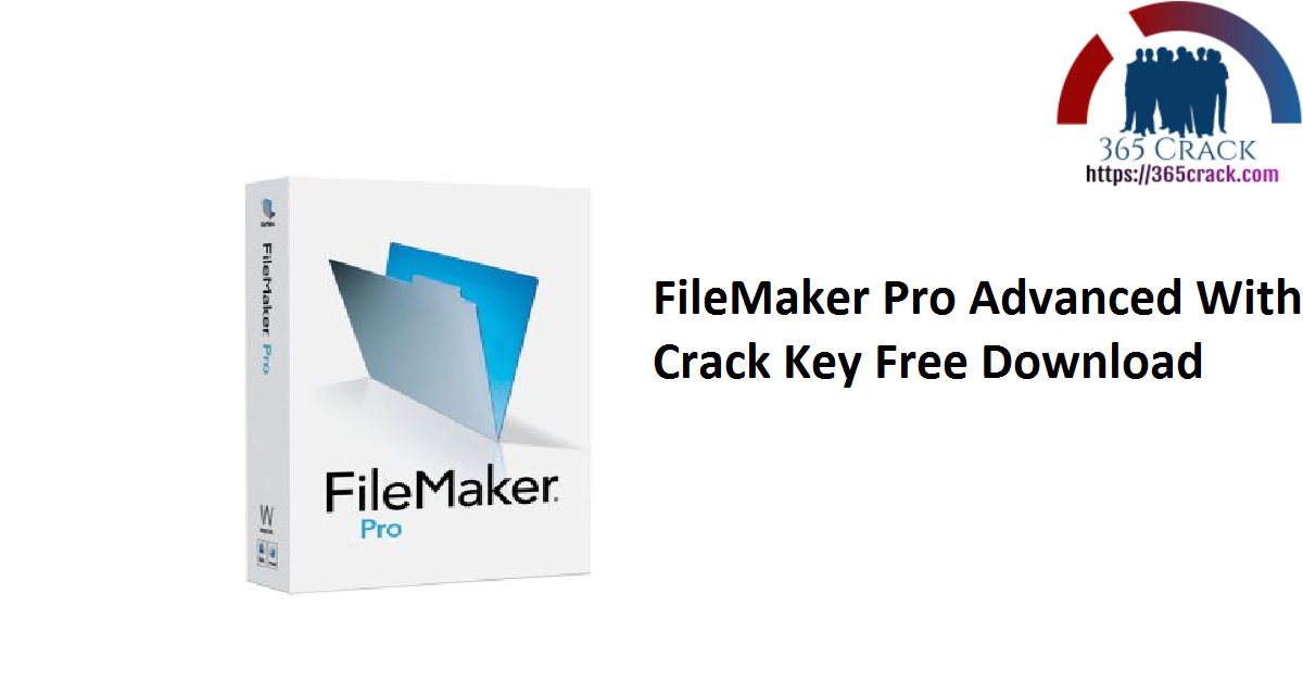 FileMaker Pro Advanced With Crack Key Free Download