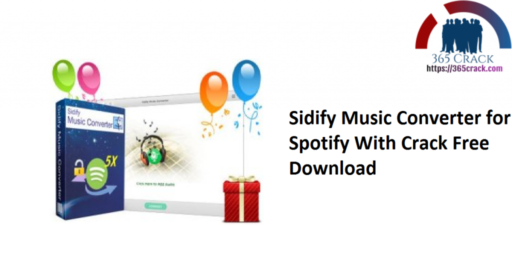 Sidify Music Converter for Spotify With Crack Free Download