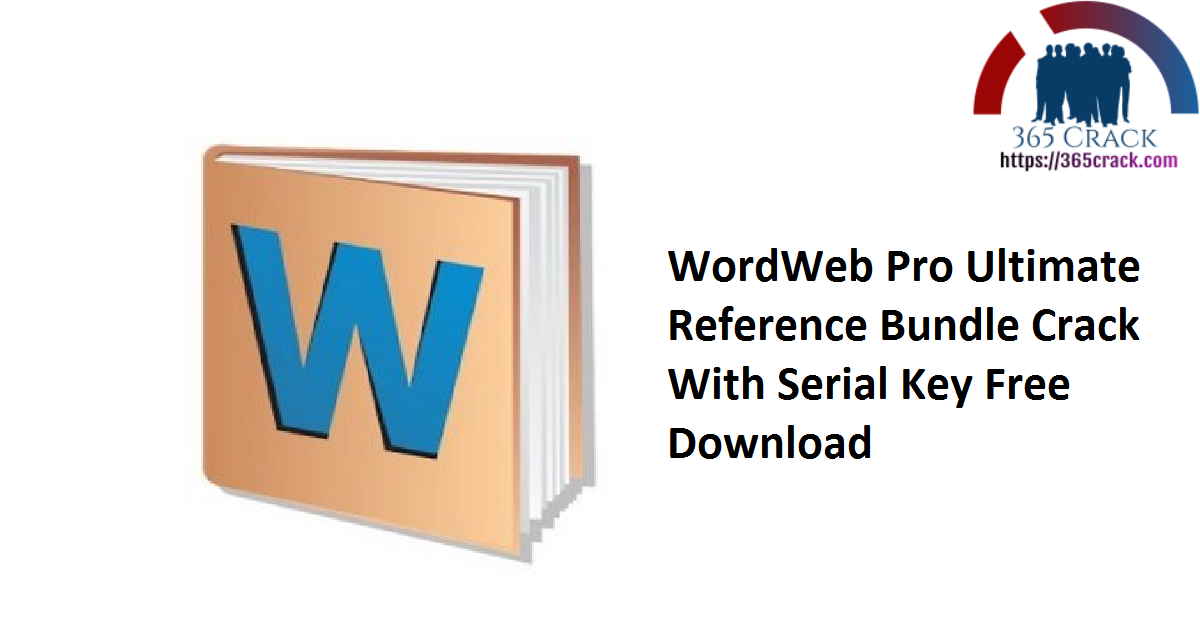 WordWeb Pro Ultimate Reference Bundle Crack With Serial Key Free Download