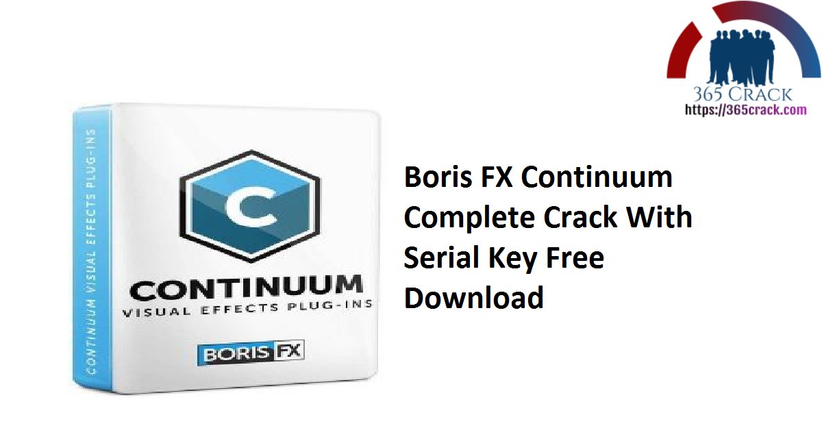 Boris FX Continuum Complete Crack With Serial Key Free Download