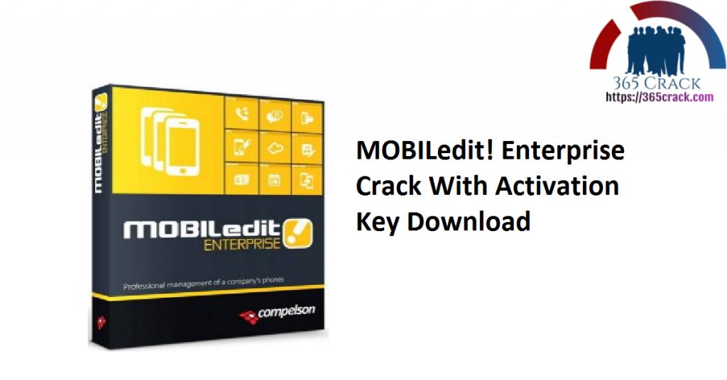 MOBILedit! Enterprise Crack With Activation Key Download