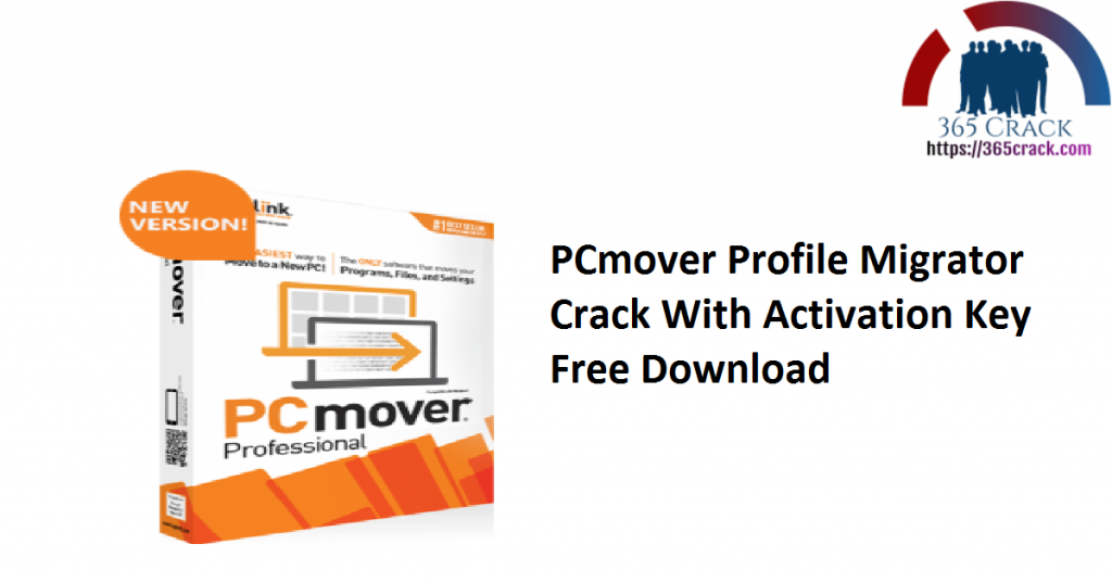 PCmover Profile Migrator Crack With Activation Key Free Download