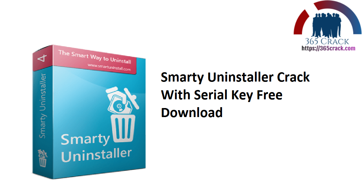 Smarty Uninstaller Crack With Serial Key Free Download