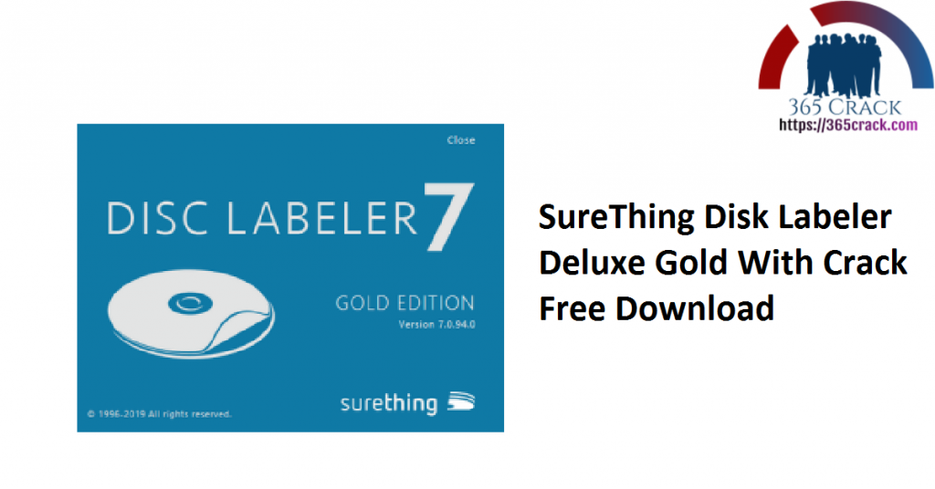 SureThing Disk Labeler Deluxe Gold With Crack Free Download