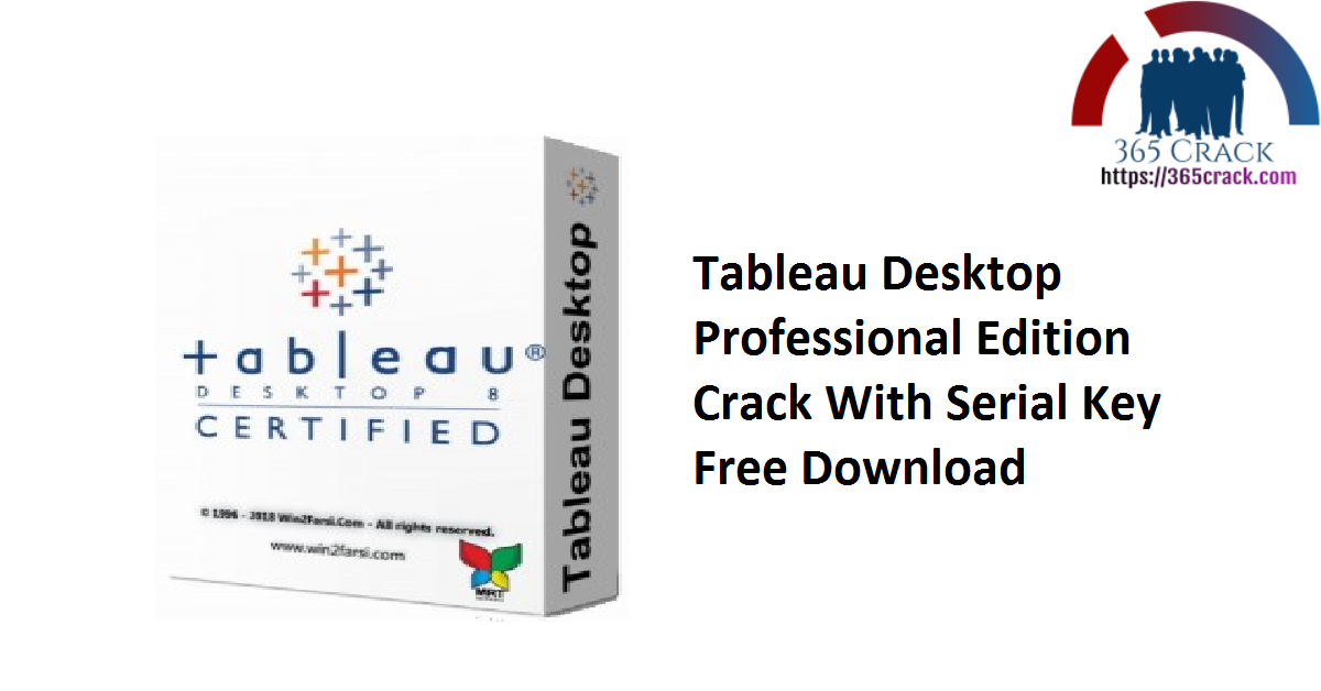 Tableau Desktop Professional Edition Crack With Serial Key Free Download