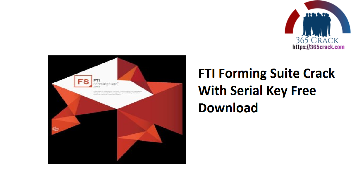 FTI Forming Suite Crack With Serial Key Free Download