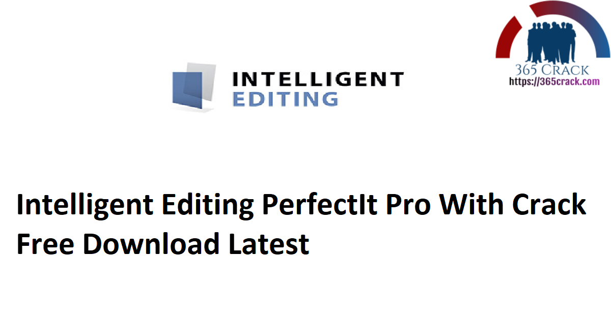 Intelligent Editing PerfectIt Pro With Crack Free Download Latest
