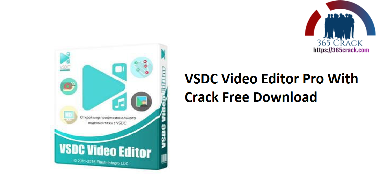 VSDC Video Editor Pro With Crack Free Download