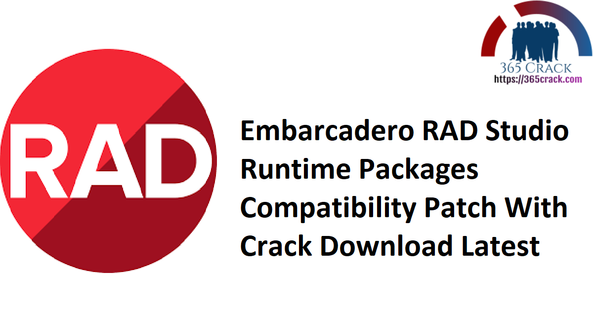 Embarcadero RAD Studio Runtime Packages Compatibility Patch With Crack Download Latest