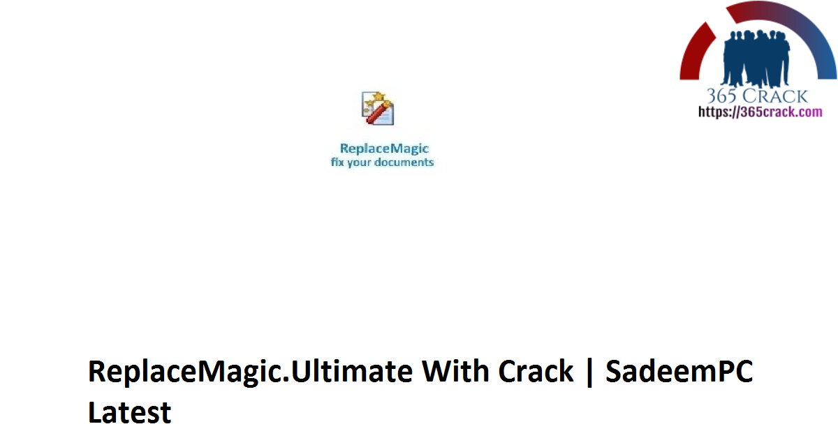 ReplaceMagic.Ultimate With Crack | SadeemPC Latest