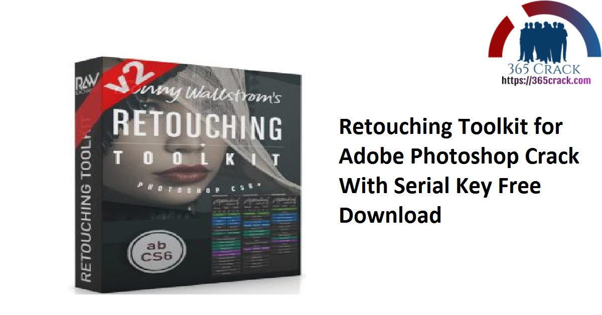Retouching Toolkit for Adobe Photoshop Crack With Serial Key Free Download
