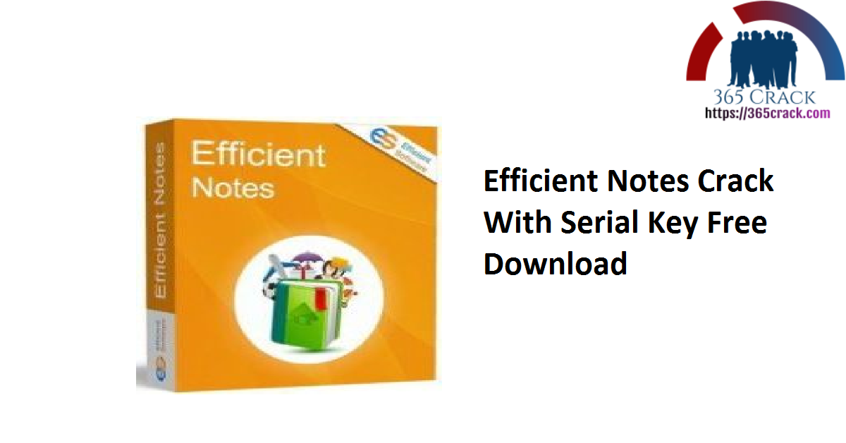 Efficient Notes Crack With Serial Key Free Download