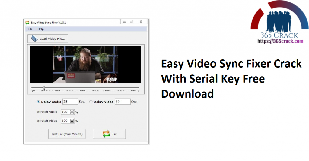 Easy Video Sync Fixer Crack With Serial Key Free Download