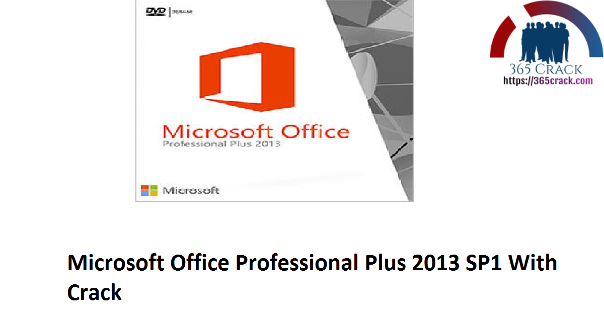 Microsoft Office Professional Plus 2013 SP1 With Crack
