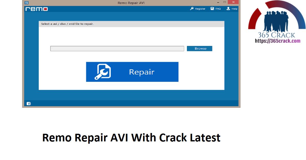 Remo Repair AVI With Crack Latest