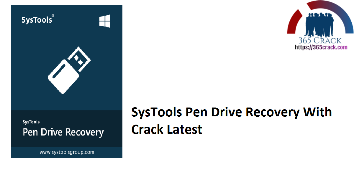 SysTools Pen Drive Recovery With Crack Latest