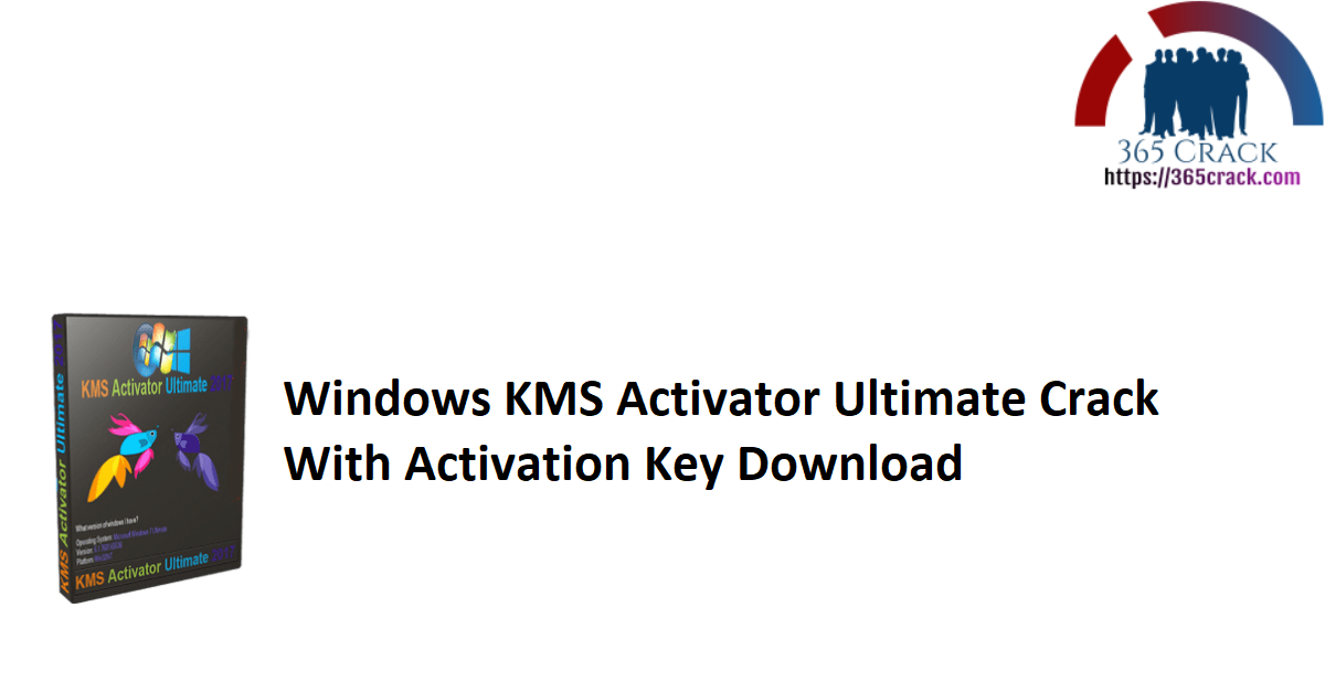 Windows KMS Activator Ultimate Crack With Activation Key Download