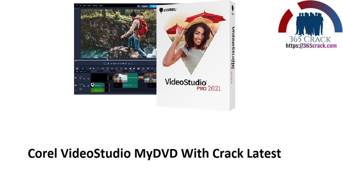 Corel VideoStudio MyDVD With Crack Latest