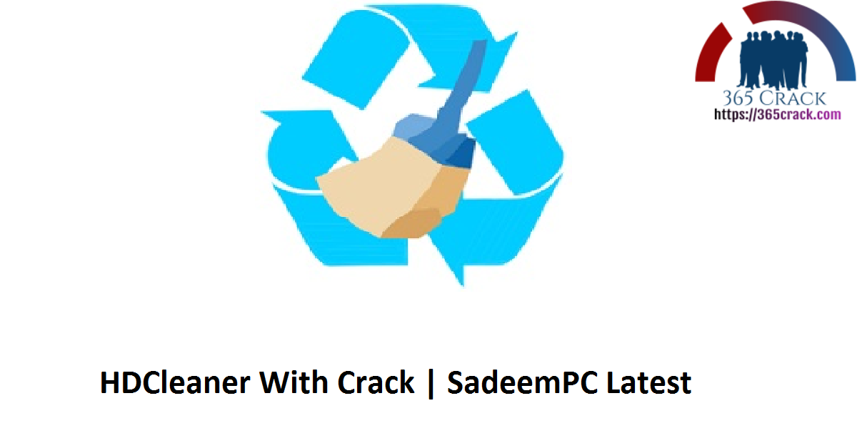HDCleaner With Crack | SadeemPC Latest