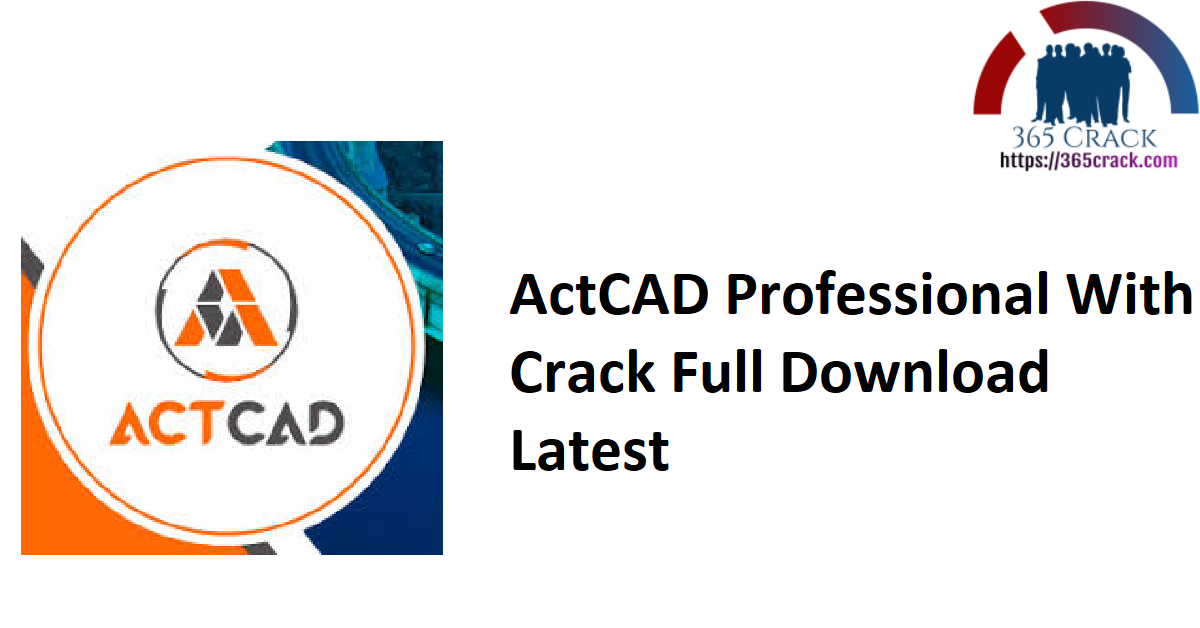 ActCAD Professional With Crack Full Download Latest