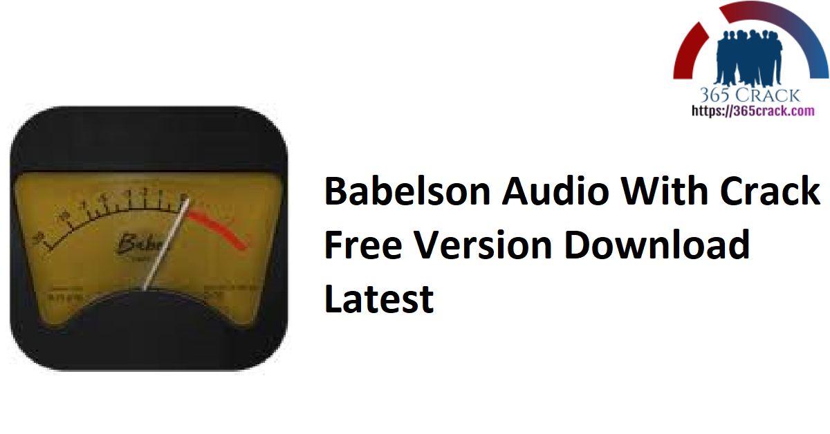 Babelson Audio With Crack Free Version Download Latest