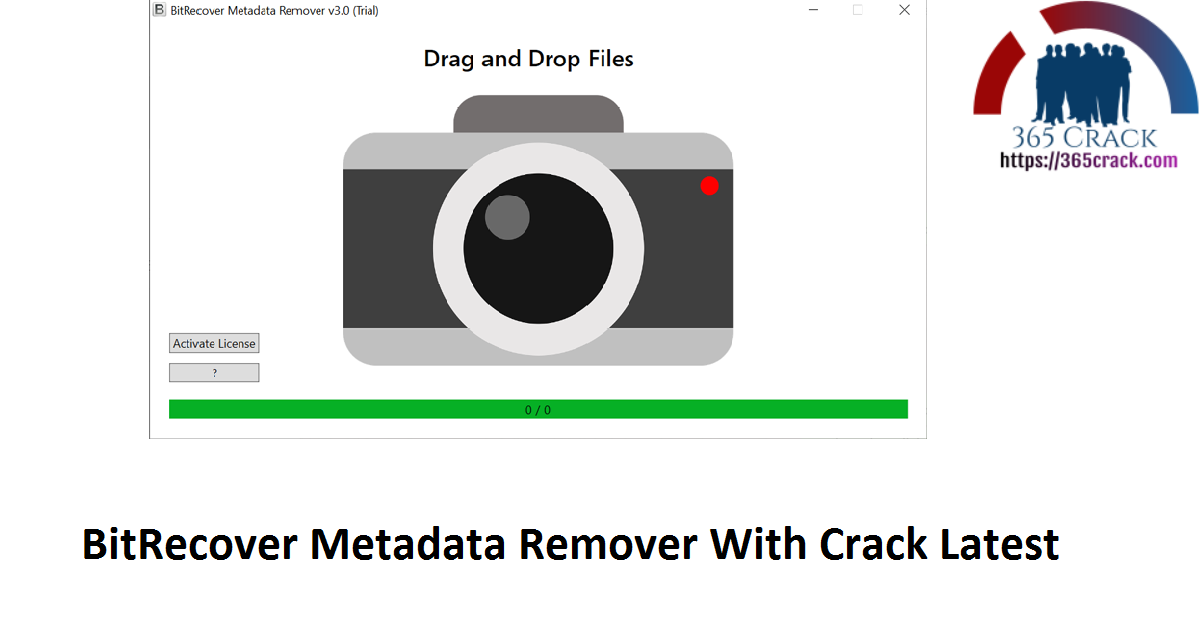 BitRecover Metadata Remover With Crack Latest