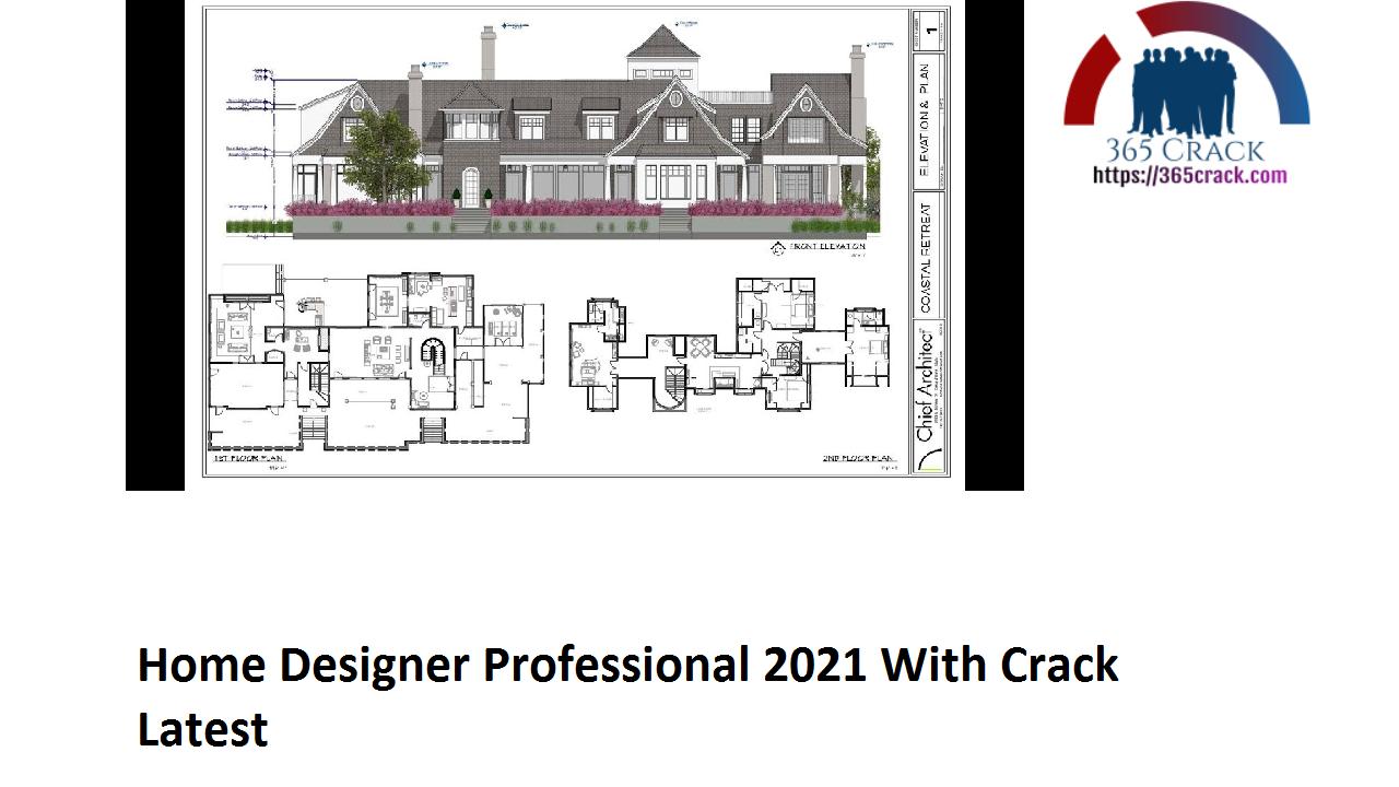 Home Designer Professional 2021 With Crack Latest