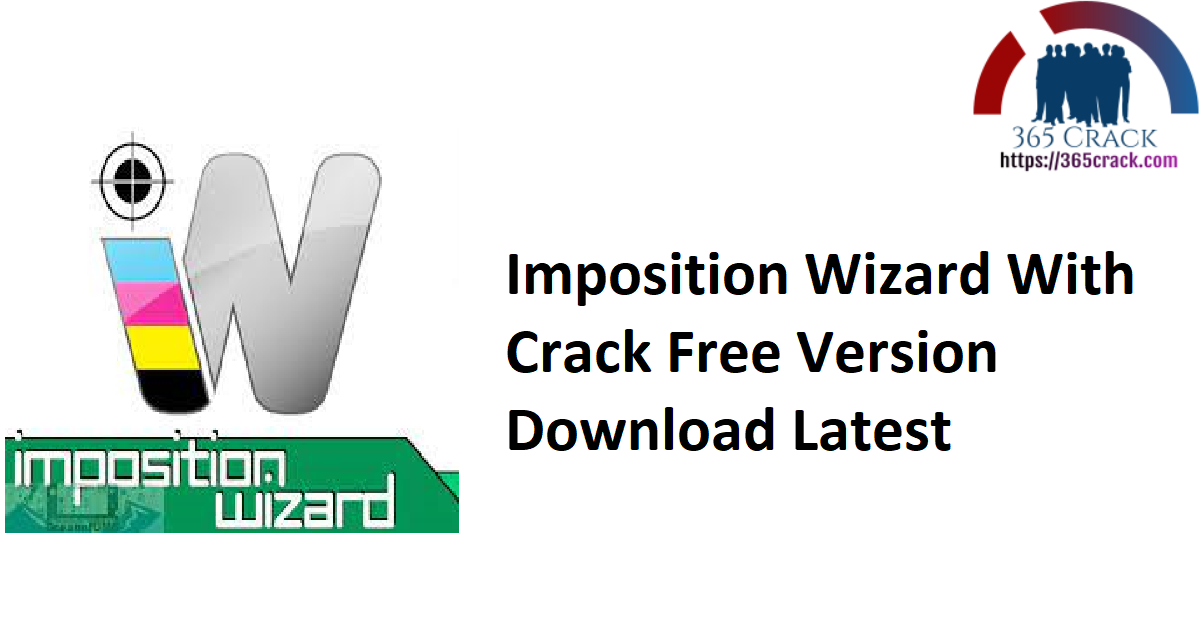 Imposition Wizard With Crack Free Version Download Latest