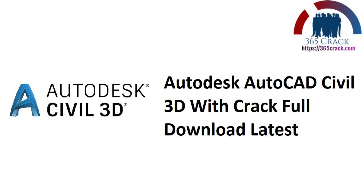 Autodesk AutoCAD Civil 3D With Crack Full Download Latest